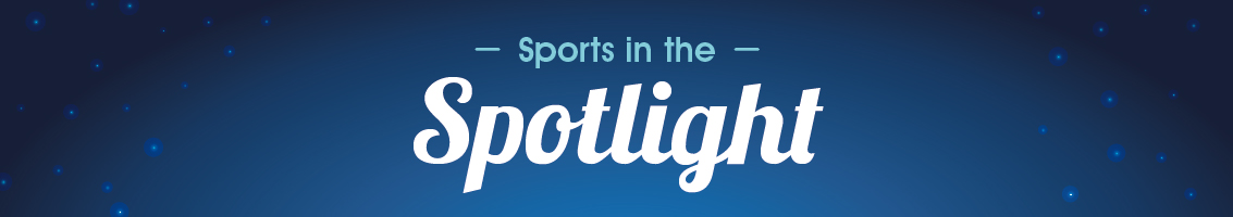 Sports in the Spotlight