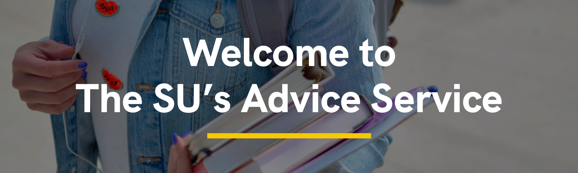 Welcome to The SU's Advice Service