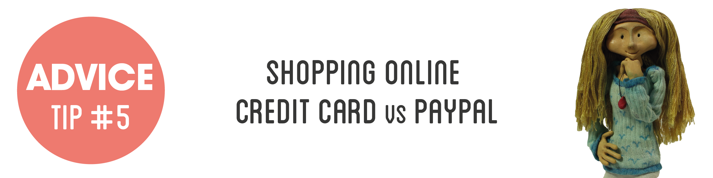 Advice Tip #5 Shopping online – credit card vs paypal