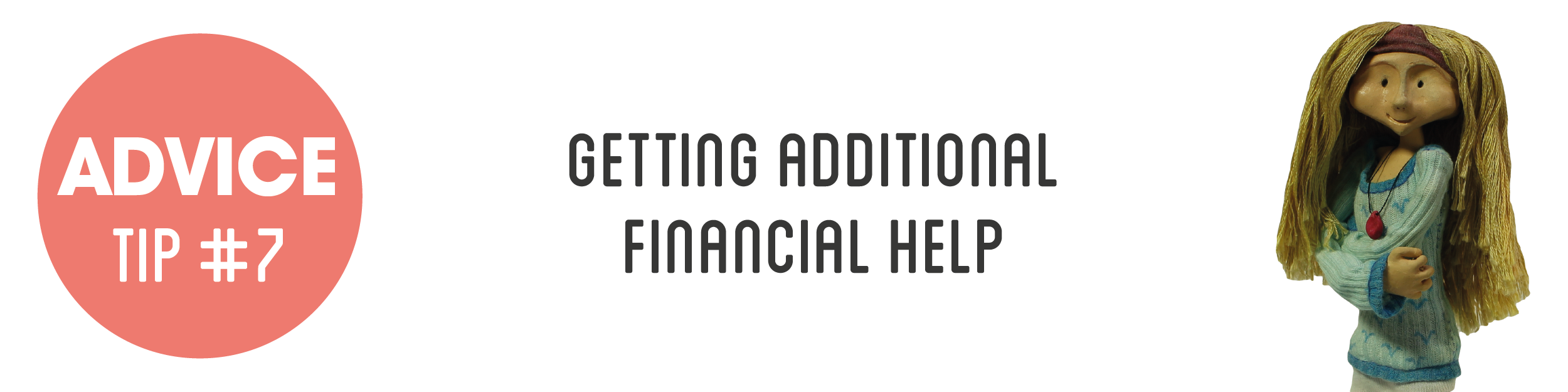 Advice Tip #7 - Getting additonal financial help