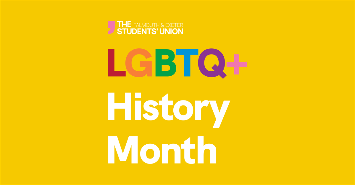 LGBTQ+ History Month at Falmouth & Exeter Students' Union