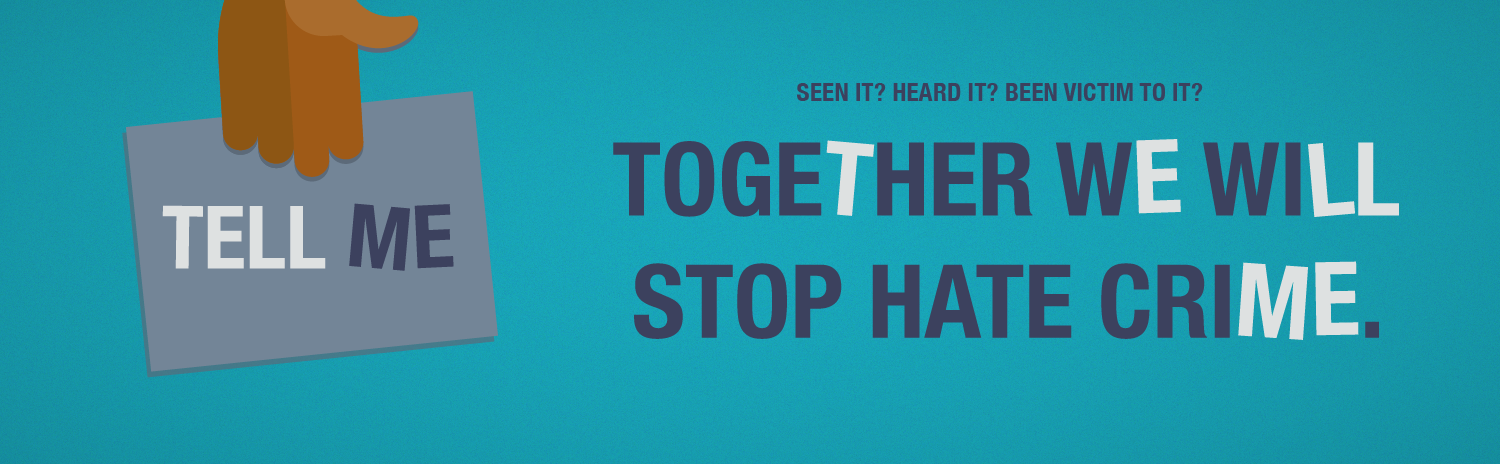 Tell Me, together we can stop hate crime