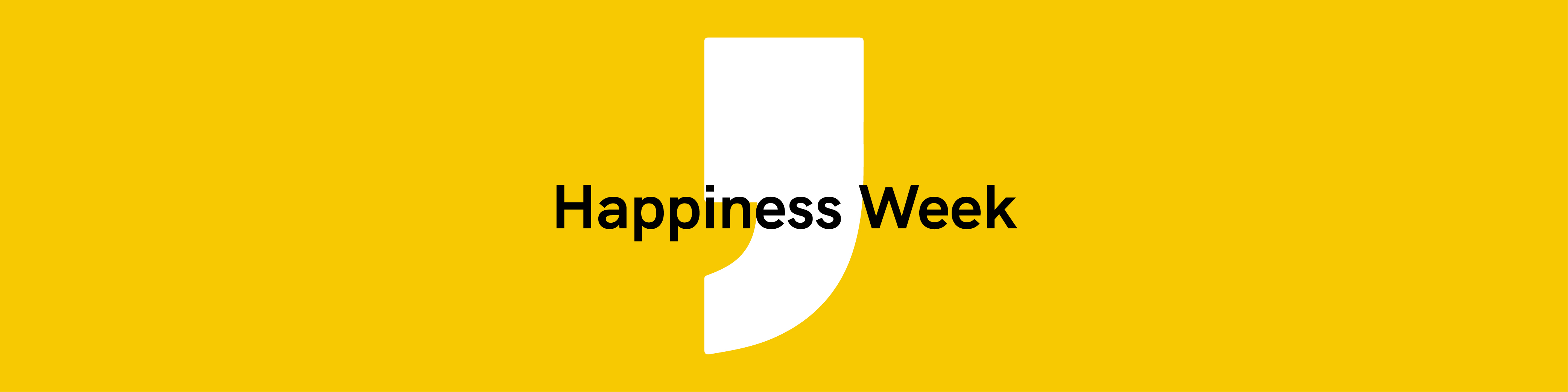 Happiness Week