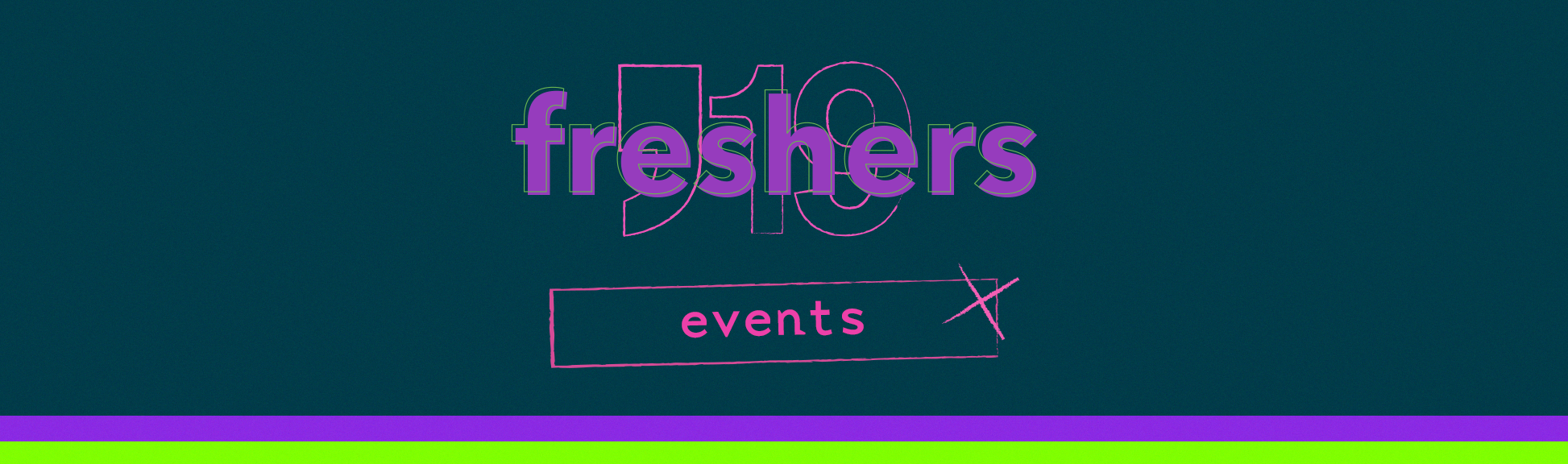 Freshers Events