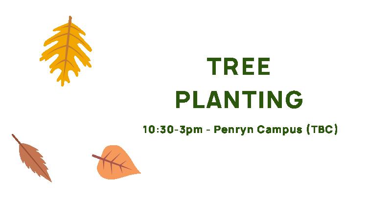 Tree Planting, 10:30-3pm, Penryn Campus (TBC).