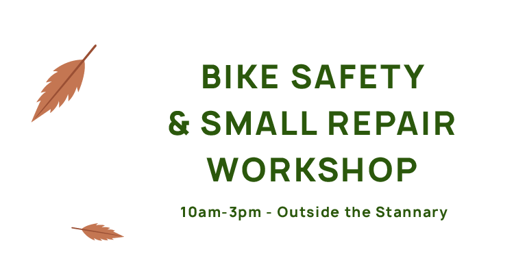 Bike Safety and Small Repair Workshop, 10am-3pm, Outside The Stannary